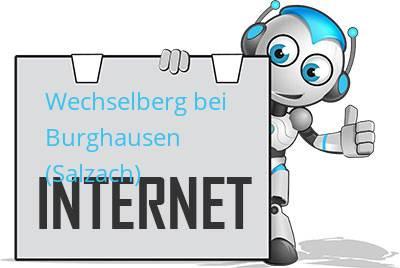 Wechselberg bei Burghausen (Salzach) DSL