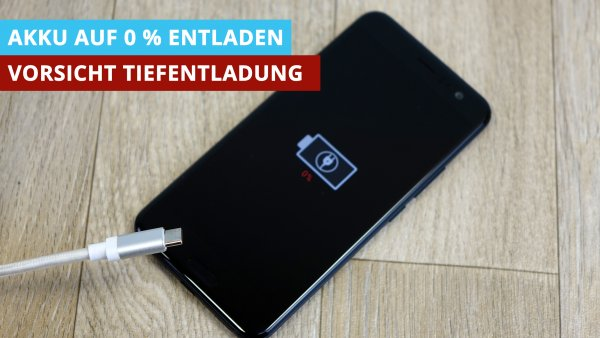 Handy-Akku auf 0 Prozent - Vorsicht Tiefentladung