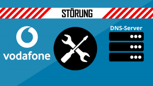 Vodafone Störung am DNS-Server