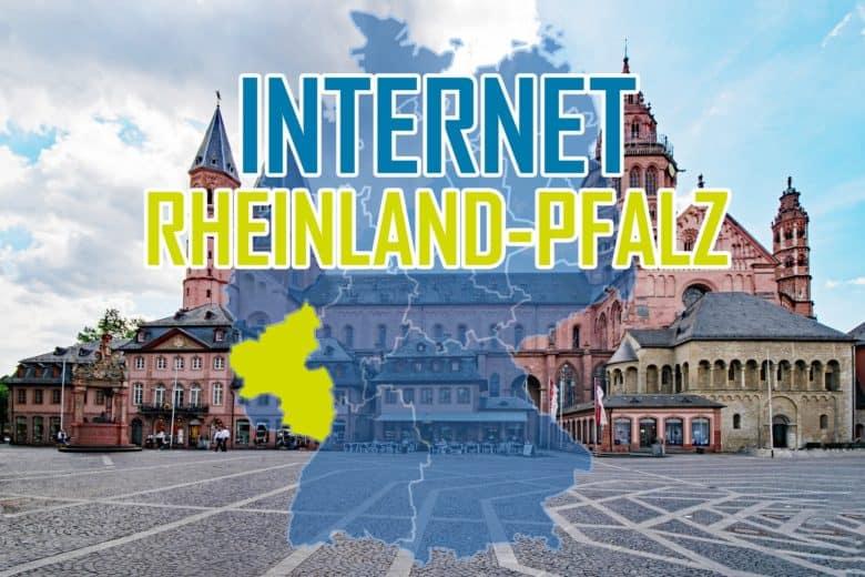 Internet in Rheinland-Pfalz - Anbieter für DSL, Kabel & Glasfaser